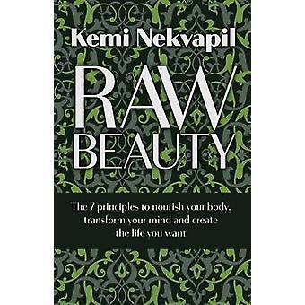 Raw Beauty by Nekvapil & Kemi