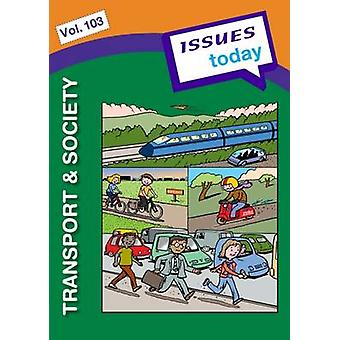 Transport & Society by Cara Acred - 9781861687241 Book