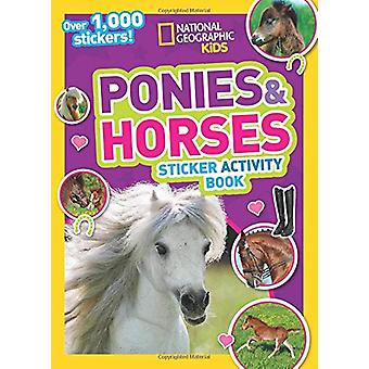 Ponies and Horses Sticker Activity Book - Over 1 -000 stickers! by Nat