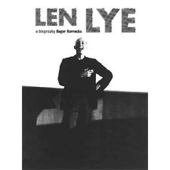 Len Lye - A Biography by Roger Horrocks - 9781869402471 Book