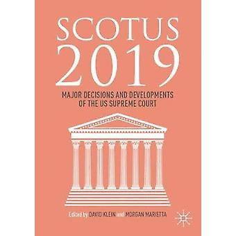 SCOTUS 2019 - Major Decisions and Developments of the US Supreme Court