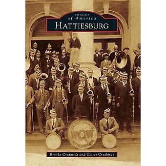 Hattiesburg by Brooke Cruthirds - 9780738599854 Book