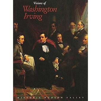 Visions of Washington Irving - Selected Works from the Collections of