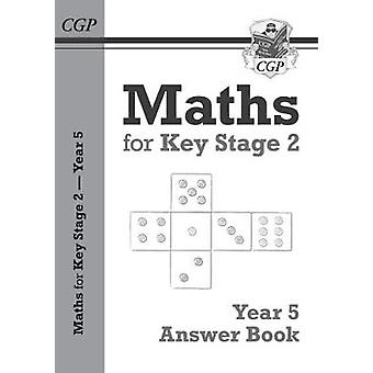 New KS2 Maths Answers for Year 5 Textbook by CGP Books - 978178294802