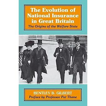 The Evolution of National Insurance - The Origins of the Welfare State