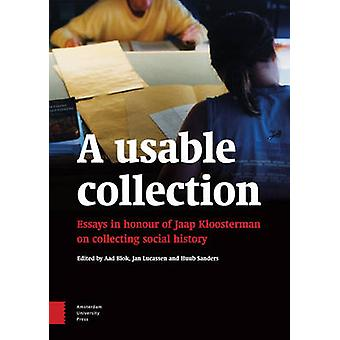 A Usable Collection - Essays in Honour of Jaap Kloosterman on Collecti