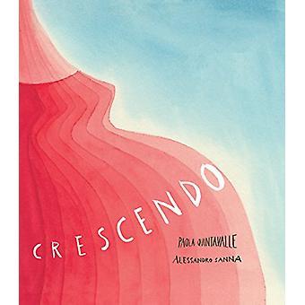 Crescendo by Alessandro Sanna - 9781592702558 Book