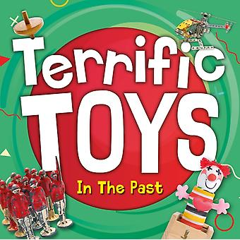 Terrific Toys in the Past by William Anthony