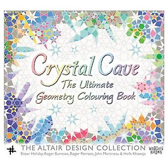 Crystal Cave - The Ultimate Geometry Colouring Book by Roger Penrose -
