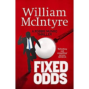 Fixed Odds by William McIntyre - 9781912240722 Book