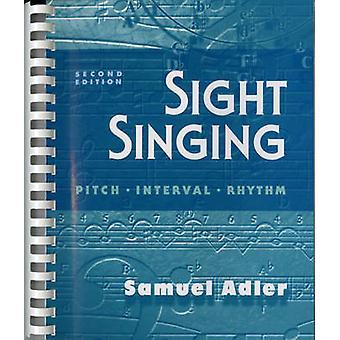 Sight Singing - Pitch - Interval - Rhythm by Samuel Adler - 9780393970