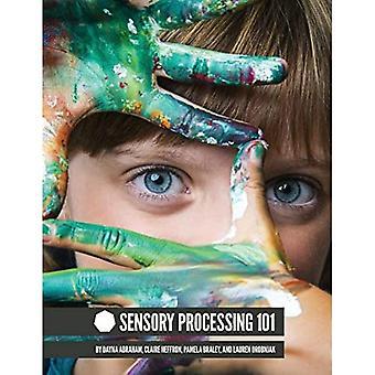 Traitement sensoriel 101