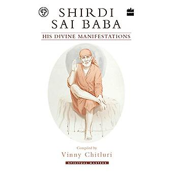 Shirdi Sai Baba - His Divine Manifestations - 9789353026905 Book