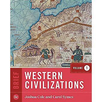 Western Civilizations by Joshua Cole - 9780393418972 Book