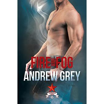 Fire and Fog par Grey & Andrew