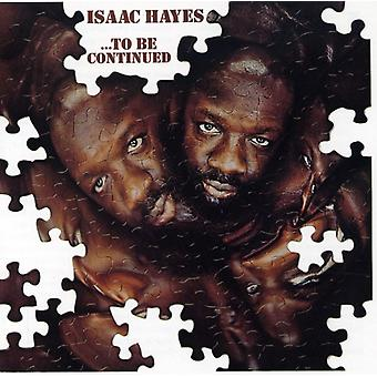 Isaac Hayes - To Be Continued [CD] USA import