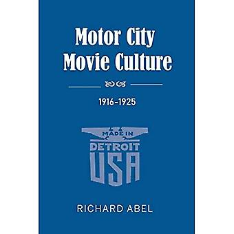 Motor City Movie Cultura, 1916-1925