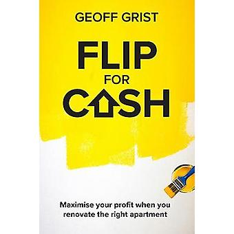 Flip for Cash by Geoff Grist - 9780648662648 Book