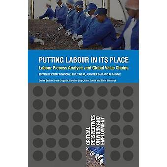 وضع العمل في مكانه - تحليل عملية العمل والقيمة العالمية