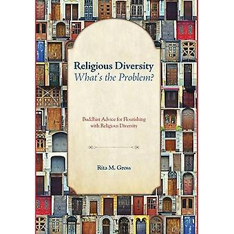 Religious Diversity-What's the Problem? by Rita M Gross - 97814982157