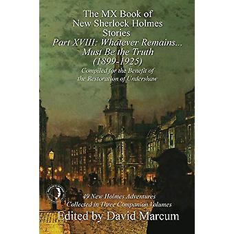 The MX Book of New Sherlock Holmes Stories Part XVIII - Whatever Remai
