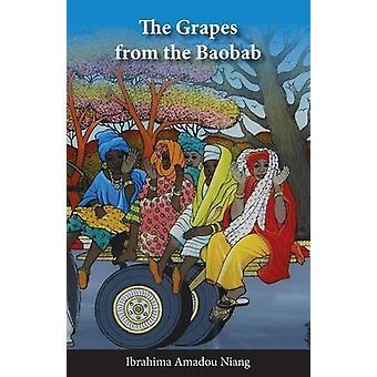 Ibrahima Amadou Niangin Baobabin viinirypäleet - 9782359260694 B