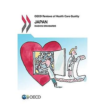Japan 2015 - raising standards by Organisation for Economic Co-Operati