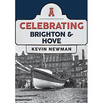 Celebrating Brighton  Hove