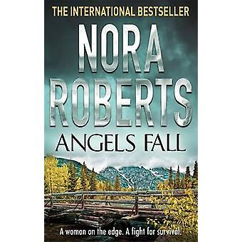 Angels Fall by Roberts & Nora