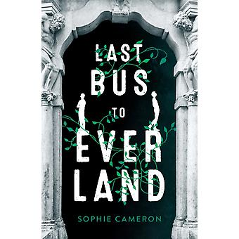 Last Bus to Everland by Sophie Cameron