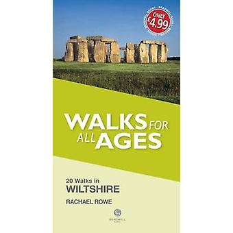 Walks for All Ages Wiltshire by Rachael Rowe