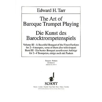 Die Kunst des Barocktrompetenspiels Vol. 3 Tarr, Edward H. 2-4 trumpets; in parts with timpani Timpani Separate Part