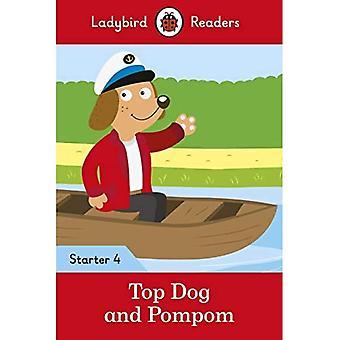 Top Dog and Pompom - Ladybird Readers Starter Level 4