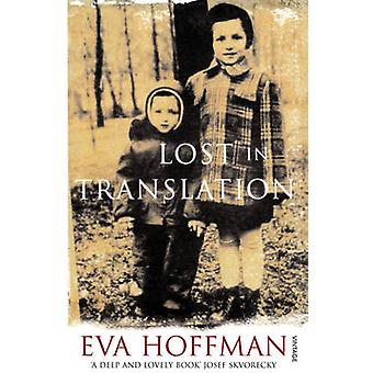 Lost in Translation - A Life in a New Language by Eva Hoffman - 978009