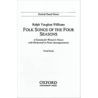 Folk-Songs of the Four Seasons - Vocal Score by Ralph Vaughan Williams