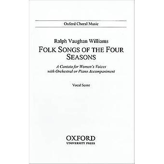 Folkeviser av fire årstider - vokal Score av Ralph Vaughan Williams