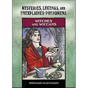 Sorcières et Wiccans - mystères - légendes et phénomènes inexpliqués par
