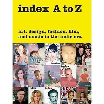 Índice de A Z - arte - diseño - moda - cine - y la música en el Indie