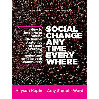Social Change Anytime Everywhere - How to Implement Online Multichanne