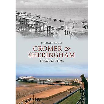 كرومر & شيرينغهام عبر الزمن بمايكل روس-9781445600000 الكتاب
