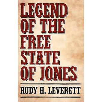 Legende van de Vrijstaat van Jones door Rudy H. Leverett - 9781604735710