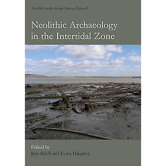 Neolithische archeologie in de intertidale Zone door E.J. Sidell - F. Haug