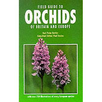 Field Guide to Orchids of Britain and Europe by Karl Peter Buttler -