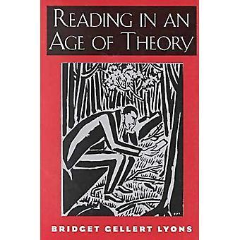 Lezing in an Age of theorie door Bridget Gellert Lyons - 9780813524306