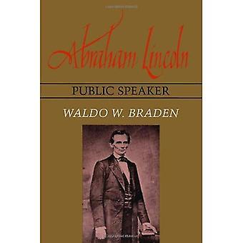 Abraham Lincoln, foredragsholder
