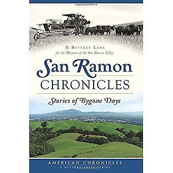 San Ramon Chronicles:: Storie d'altri tempi (American Chronicles)