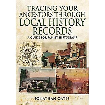 Traccia i vostri antenati attraverso annotazioni di storia locale: Una guida per storici di famiglia