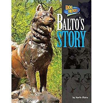 Balto's Story (Dog Heroes)