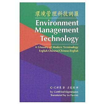 Milieu Management Technology, een verklarende woordenlijst van moderne terminologie Engels-Chinees/Chinese-E...