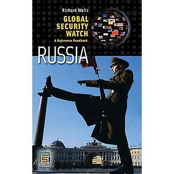 Globale Sicherheit WatchRussia A Reference Handbook von Weitz & Richard